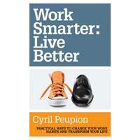 WorkSmarterLiveBetter-CyrilPeupion