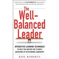 Book review for The Well-Balanced Leader by Ron Roberts