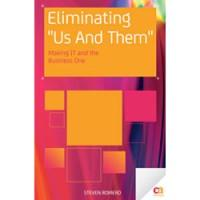 Book review of Eliminating 'Us and Them': Making IT and the Business One by Steve Romero